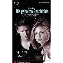 Buffy und Angel. Die geheime Geschichte Bd. 3. Der lange Weg zurück