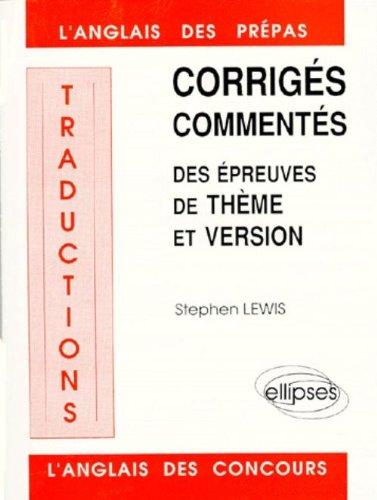 L'Anglais des prépas: Traductions, corrigés commentés des épreuves de thème et version, 1984-1988