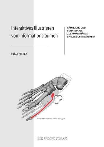 Interaktives Illustrieren von Informationsräumen: Räumliche und funktionale Zusammenhänge spielerisch Begreifen