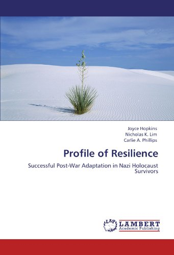 profile-of-resilience-successful-post-war-adaptation-in-nazi-holocaust-survivors