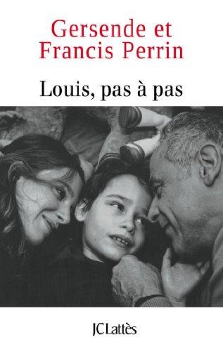 Louis pas à pas (Essais et documents) par Francis Perrin