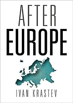 After Europe by [Krastev, Ivan]