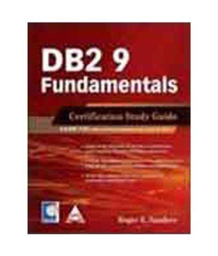 Db2 9 Fundamentals Exam (730) Certification Study Guide
