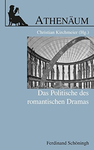 Athenäum Jahrbuch der Friedrich Schlegel-Gesellschaft, Sonderheft: Das Politische des romantischen...