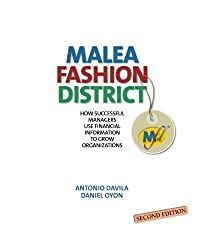 Malea Fashion District: How Successful Managers Use Financial Information to Grow Organizations by Antonio Davila (23-Feb-2013) Paperback