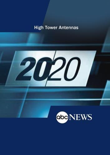 Preisvergleich Produktbild ABC News 20 / 20 High Tower Antennas