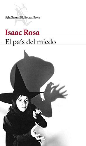 El país del miedo por Isaac Rosa