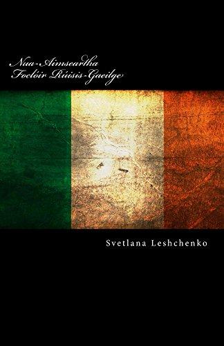 Nua-Aimseartha Foclóir Rúisis-Gaeilge: le trascríobh (Irish Edition)