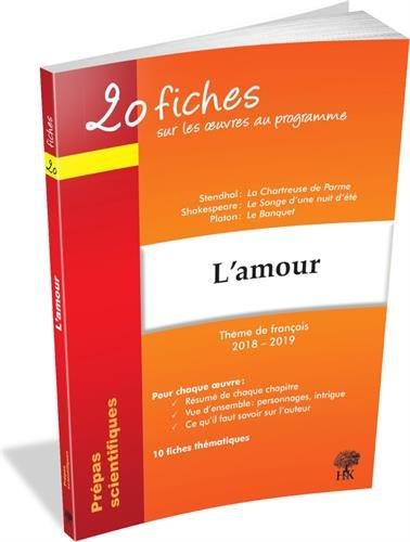 20 fiches sur l'amour, thème de français en prépas scientifiques 2018-2019