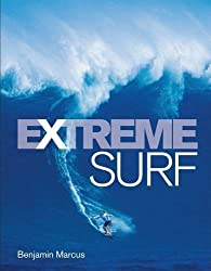 Extreme Surf by Benjamin Marcus (2011-06-02)