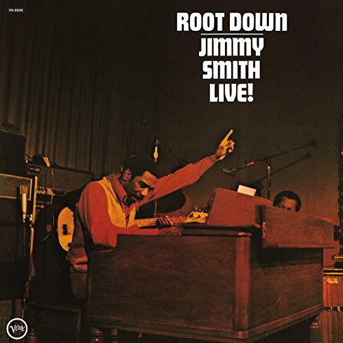 Jimmy Smith: Root Down: Jimmy Smith Live! (Verve 60) [Vinyl LP] (Vinyl)