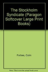 The Stockholm Syndicate (Paragon Softcover Large Print Books) by Colin Forbes (2000-03-06)