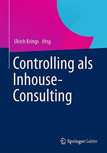Controlling als Inhouse-Consulting (German Edition)