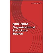 SAP CRM Organizational Structure Basics