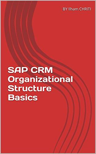 Lire en ligne SAP CRM Organizational Structure Basics pdf, epub