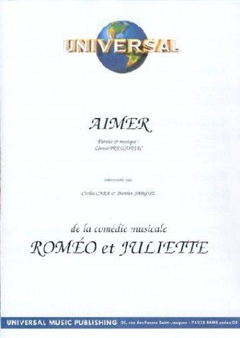 Partition : Aimer (Roméo et Juliette) - Piano, Chant, Accords de guitare - Feuillet