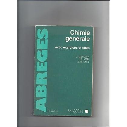 Chimie générale : Avec exercices et tests