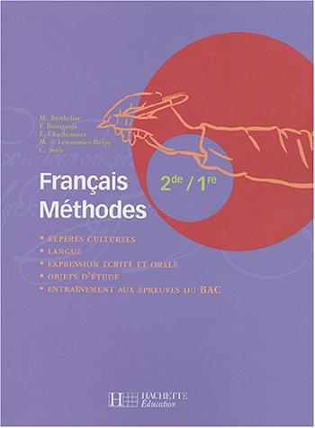 Français méthodes 2e/1e par Marie Berthelier, Françoise Bourgeois, Elisabeth Charbonnier, Claire Stolz