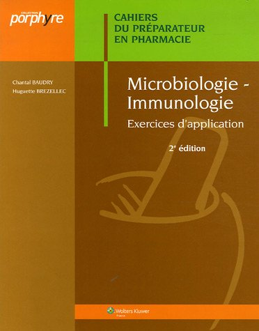Microbiologie-Immunologie : Cahiers du Préparateur