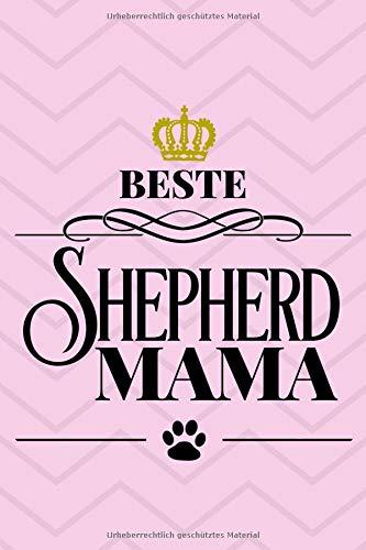 Beste Shepherd Mama: Liniertes Notizbuch   15 x 23cm (ca. A5)   126 Seiten