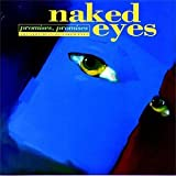 Songtexte von Naked Eyes - Promises, Promises: The Very Best of Naked Eyes
