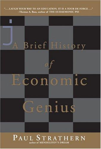 A Brief History of Economic Genius