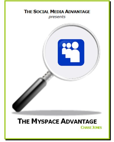 the-myspace-advantage-the-social-media-advantage-english-edition