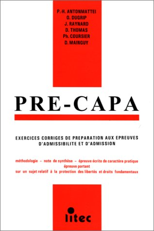 Pré-Capa : Exercices corrigés de préparation aux épreuves d'admissibilité et d'admission (ancienne édition) par Collectif