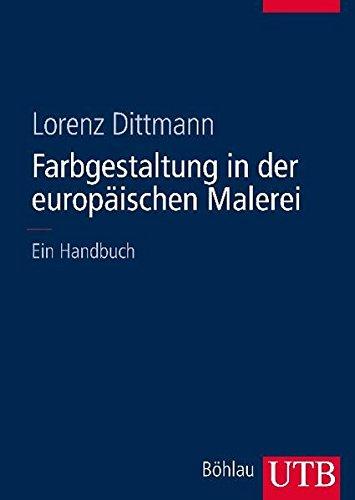 Europäische Kunst-malerei (Farbgestaltung in der europäischen Malerei: Ein Handbuch)