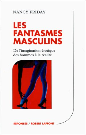 Les fantasmes masculins par Nancy Friday