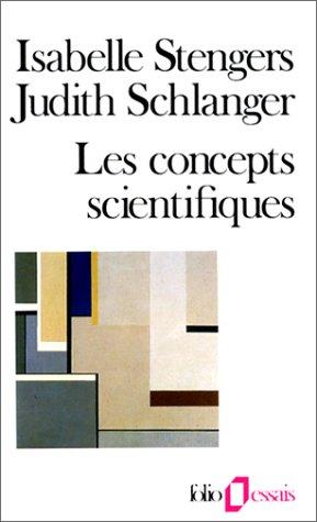 Concepts Scientifiques (Folio Essais) par Stengers/Schlan