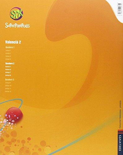 Quadern 2 Valencià (Lengua) 2º Primaria (Superpixépolis) - 9788426397669