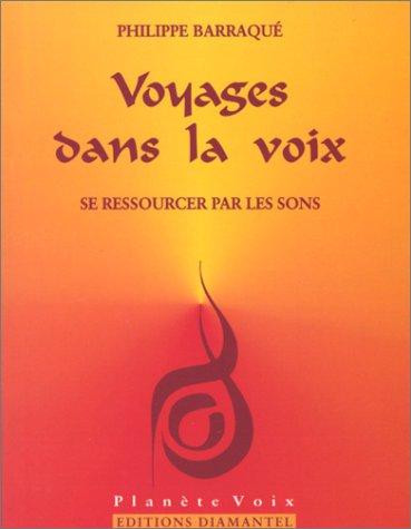 Voyages dans la voix : Se ressourcer par les sons