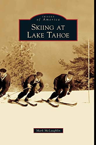 Skiing at Lake Tahoe -