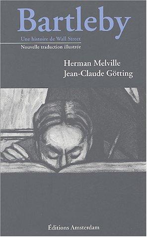Bartleby : Une histoire de Wall Street par Herman Melville