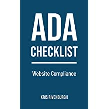 The ADA Checklist: Website Compliance Guidelines and WCAG Standards Made Simple (2019) (English Edition)