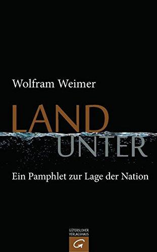 Land unter: Ein Pamphlet zur Lage der Nation