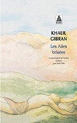 Les ailes brisées de Khalil Gibran