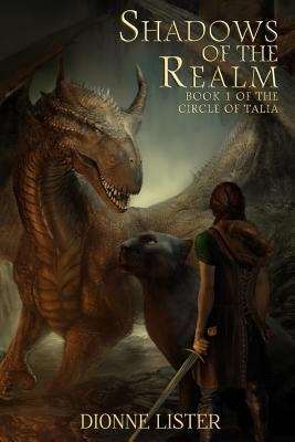[ Shadows Of The Realm: Book 1 In The Circle Of Talia Series ] By Lister, Mrs Dionne (Author) [ Apr - 2012 ] [ Paperback ]