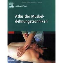 Atlas der Muskeldehnungstechniken
