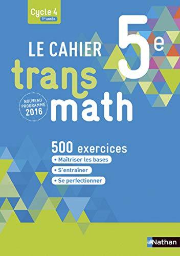 Le Cahier Transmath 5e par Joël Malaval