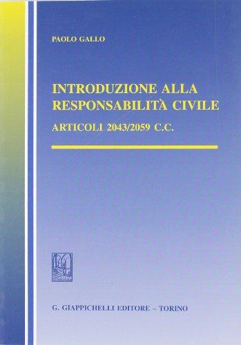 Introduzione alla responsabilità civile. Articoli 2043-2059 del Codice civile