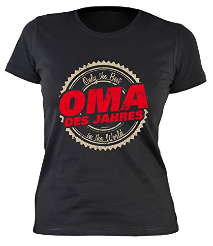Frauen-Shirt/Girlie-Shirt/Sprüche-Shirt /Familien-Shirt: Only the Best in the World Oma des Jahres Schwarz