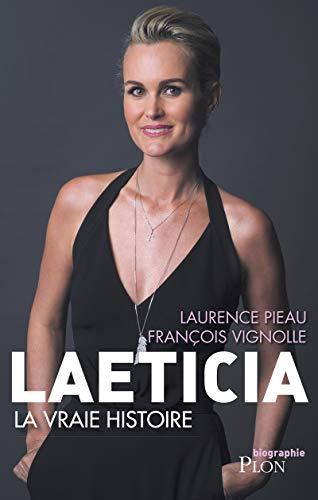 Laeticia, la vraie histoire par Laurence PIEAU