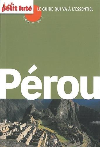 Pérou par Petit Futé