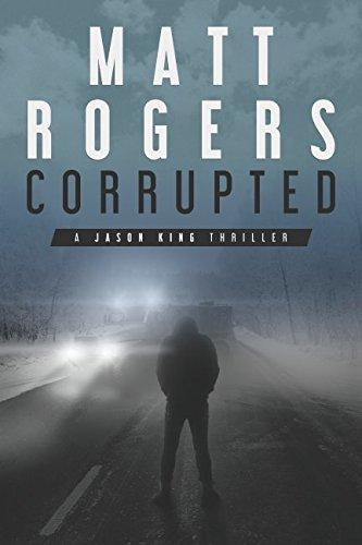 corrupted-a-jason-king-thriller-jason-king-series