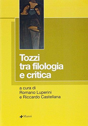 Tozzi tra filologia e critica