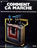 Telecharger Livres COMMENT CA MARCHE ATLAS No 2 ENCYCLOPEDIE PRATIQUE DES INVENTIONS ET DES TECHNIQUES (PDF,EPUB,MOBI) gratuits en Francaise