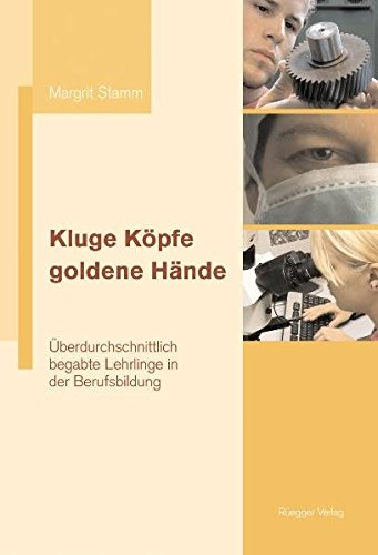 Bereich Stamm (Kluge Köpfe, goldene Hände: Überdurchschnittlich begabte Lehrlinge in der Berufsbildung)