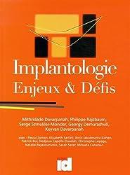 Implantologie : Enjeux & Défis